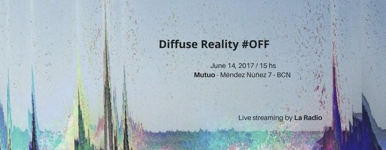 Diffuse Reality